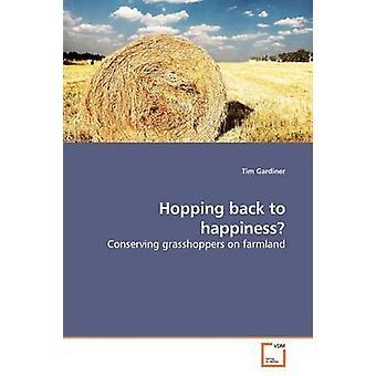 Hoppen terug naar geluk door Gardiner & Tim