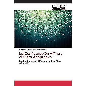 La Configuracin vridning y el Filtro Adaptativo av Rivera Sanclemente Mara Fernanda