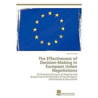 De doeltreffendheid van de besluitvorming in de Europese Unie onderhandelingen door Hatakoy Arzu