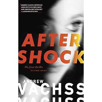 Aftershock - A Thriller by Andrew Vachss - 9780307950888 Book