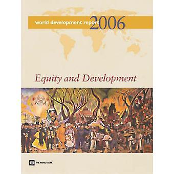Wereld ontwikkelingsverslag-2006-equity en ontwikkeling door de wereld Bank