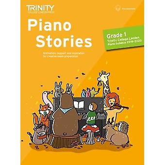 Piano Stories Grade 1 2018 2020 by Piano Stories Grade 1 2018 2020 -