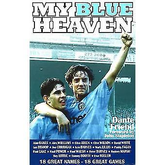 My Blue Heaven by Dante Friend - John Stapleton - 9781901746389 Book