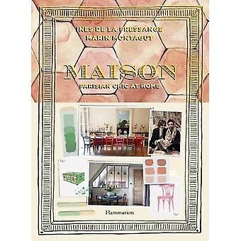 Maison - Parisian Chic at Home by Maison - Parisian Chic at Home - 9782