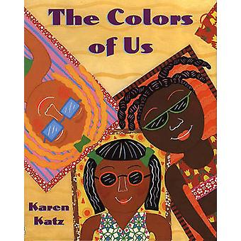 The Colors of Us by Karen Katz - 9780613692380 Book