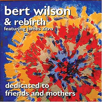 Bert Wilson - Dedicated to Friends & Mothers [CD] USA import