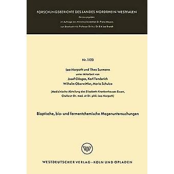 Bioptische bio und fermentchemische Magenuntersuchungen door Norpoth & Leo