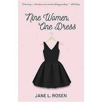 Nine Women - One Dress by Jane L Rosen - 9781101972281 Book