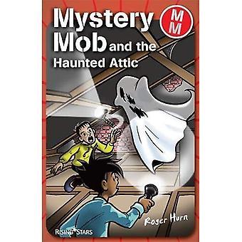Geheimnis-Mob: Haunted Dachgeschoss
