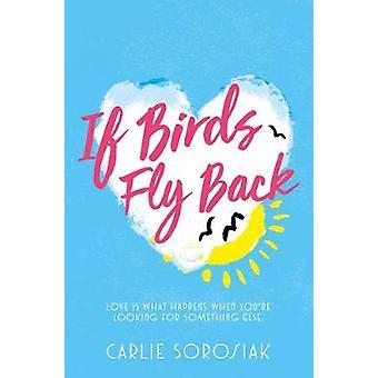 Jeśli ptaki lecą przez Carlie Sorosiak - 9781509835867 książki