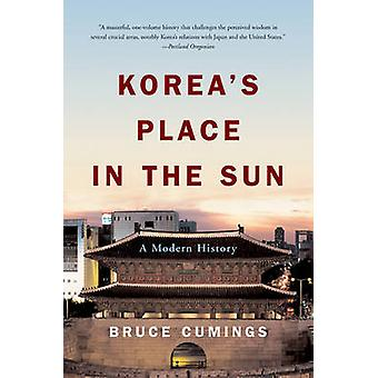 Koreas Place in the Sun by Bruce Cumings