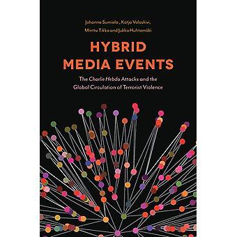 Hybrid Media Events by Johanna Sumiala