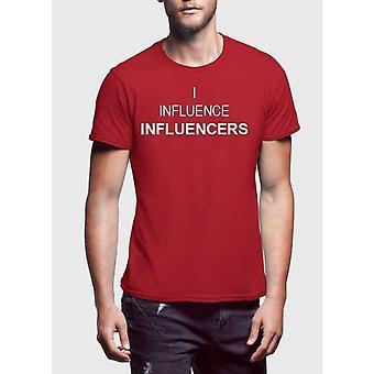 I influence influencers t-shirt