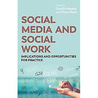 Social Media and Social Work by Claudia Megele
