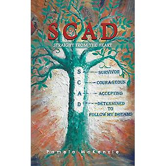 SCAD Straight from the Heart by Pamela McKenzie - 9781528901734 Book