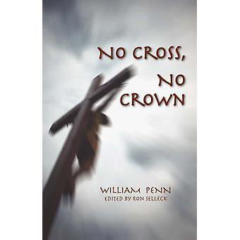 No Cross No Crown by Penn & William