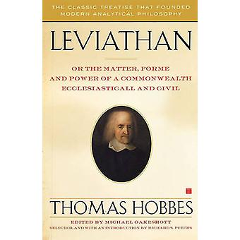 Leviathan Or the Matter Forme and Power of a Commonwealth Ecclesiasticall and Civil by Hobbes & Thomas