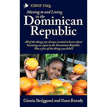 Expat FAQs Moving to and Living in the Dominican Republic by Bedggood & Ginnie