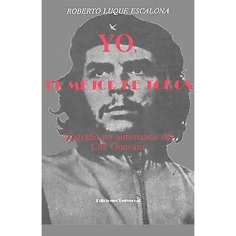 YO EL MEJOR DE TODOS by LUQUE ESCALONA & ROBERTO