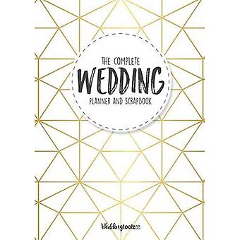 The Complete Wedding Planner and Scrapbook Gold Geometric Style Cover by Gibson & William C