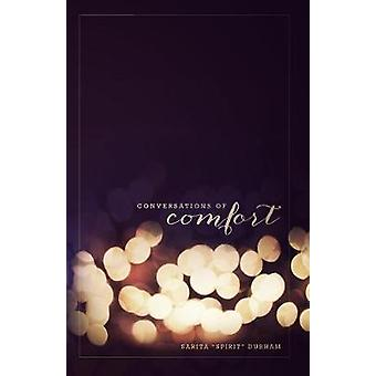 Conversations of Comfort by Durham & Sarita