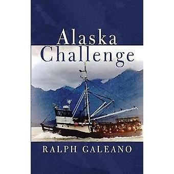 Alaska Challenge by Galeano & Ralph