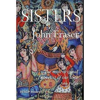 Sisters by Fraser & John