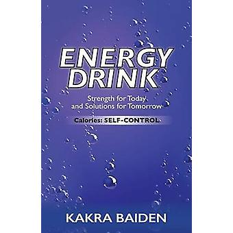 ENERGY DRINKCALORIES SELF CONTROL by BAIDEN & KAKRA