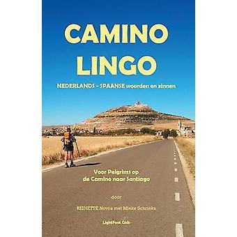 Camino Lingo  Nederlands  Spaanse Woorden En Zinnen by Novoa & Reinette