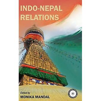 IndoNepal Relations by Mandal & Monika