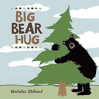 Big Bear Hug by Nicholas Oldland - 9781525303791 Book