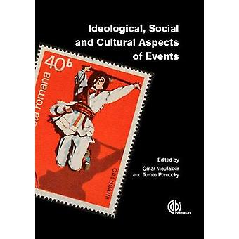 Ideological - Social and Cultural Aspects of Events by Omar Moufakkir