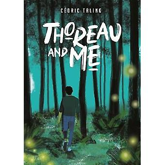 Thoreau and Me by Cedric Taling - 9781910593837 Book