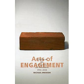 Acts of Engagement: Writings on Art, Criticism, and Institutions, 1993-2002 (Culture and Politics) [Illustrated]