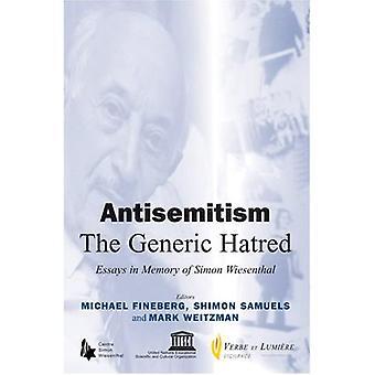Antisemitism: Essays in Memory of Simon Wiesenthal