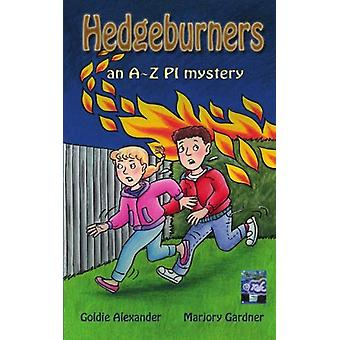 Hedgeburners A-Z PI by Goldie Alexander - 9781921479267 Book