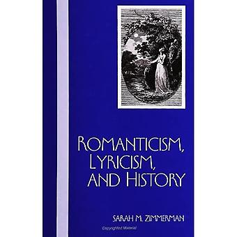 Romanticism, Lyricism, and History (Paperback)