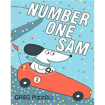 Number One Sam by Greg Pizzoli - Greg Pizzoli - 9781423171119 Book