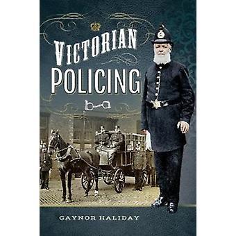 Victorian polisbevakning av Gaynor Haliday