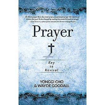 Prayer - Key to Revival by Yonggi Cho - 9781424558629 Book