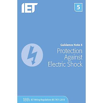 Guidance Note 5 Protection Against Electric Shock 8th Edition by The Institution of Engineering and Technology