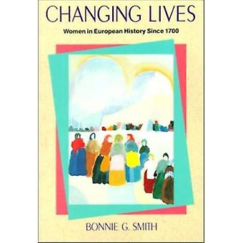 Changing Lives - Women in European History Since 1790 (International e