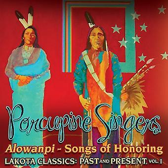 Porcupine Singers - Alowanpi-Songs of Honoring: Lakota Classics Past [CD] USA import