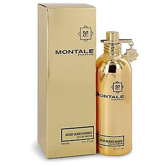 Montale Aoud reine Roses Eau De Parfum Spray (Unisex) par Montale 3.4 oz Eau De Parfum Spray
