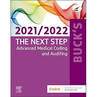 Bucks The Next Step Advanced Medical Coding and Auditing 20212022 Edition by Elsevier