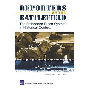 Reportrar på slagfältet av Christopher PaulJames J. Kim