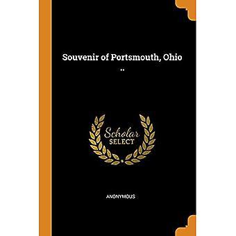 Souvenir of Portsmouth, Ohio ..