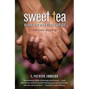 Sweet Tea door E. Patrick Johnson