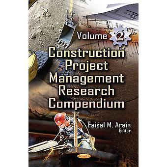 Construction Project Management Research Compendium door Faisal Manzoor Arain
