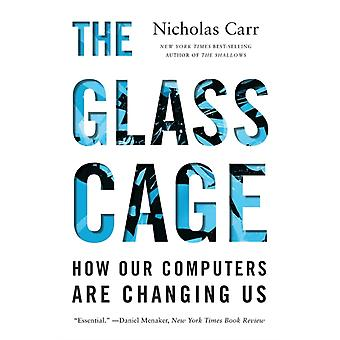 Glasburen hur våra datorer förändrar oss av Nicholas Carr